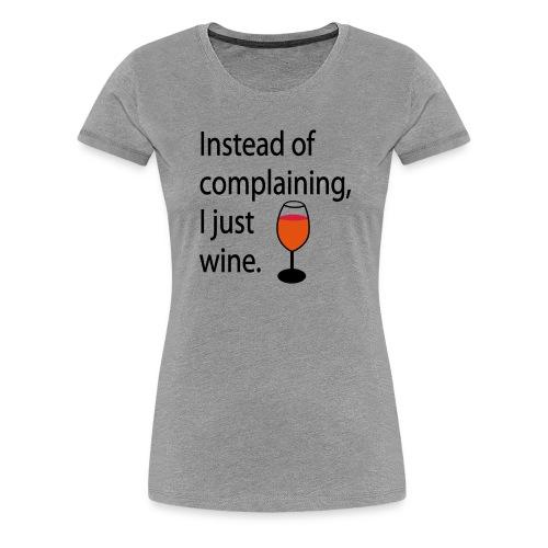 Weinglas - Wine Glass | Food & Drinking - Women's Premium T-Shirt