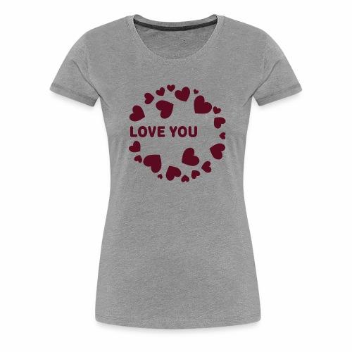 Herzen LOVE YOU - Frauen Premium T-Shirt
