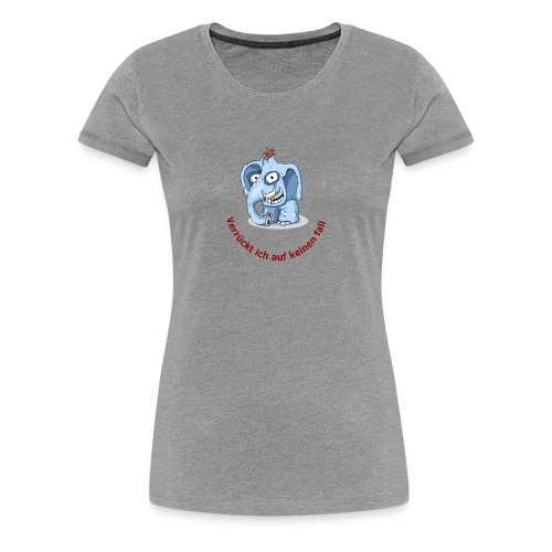 verrueckter elefand - Frauen Premium T-Shirt