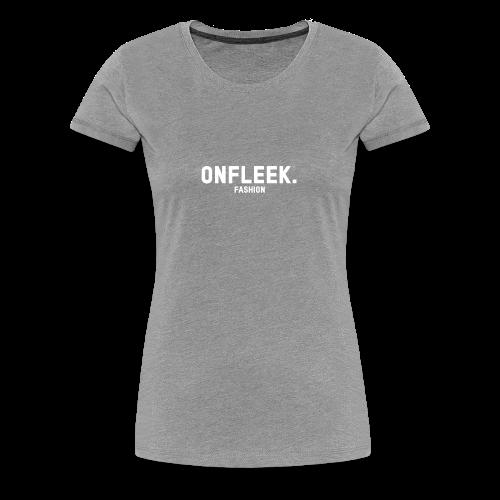 ONFLEEK basis T-shirt - Vrouwen Premium T-shirt