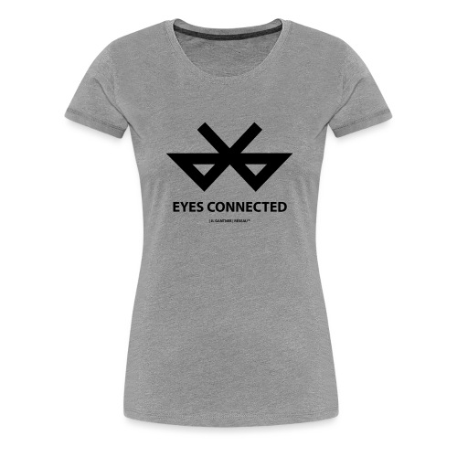 EYES CONNECTED - T-shirt Premium Femme