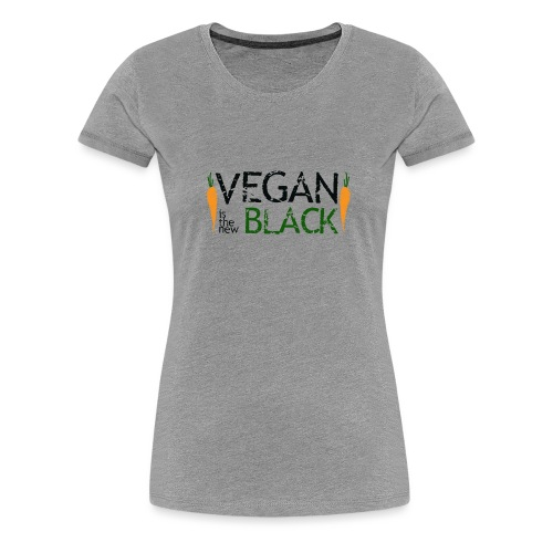 Vegan is the new black - Camiseta premium mujer