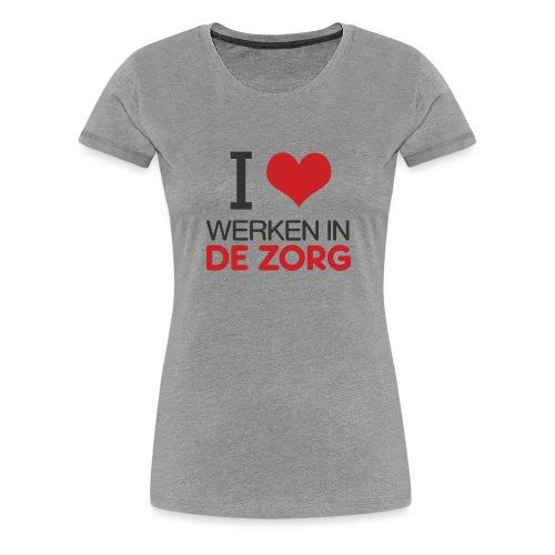 I LOVE Werken in de zorg - Vrouwen Premium T-shirt