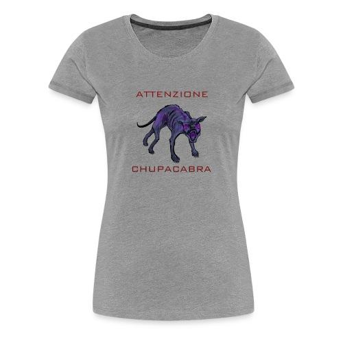 chupacabra Warnung - Frauen Premium T-Shirt