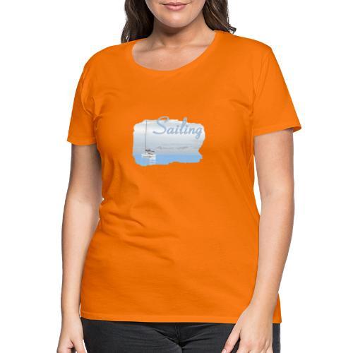 Sailing - Frauen Premium T-Shirt
