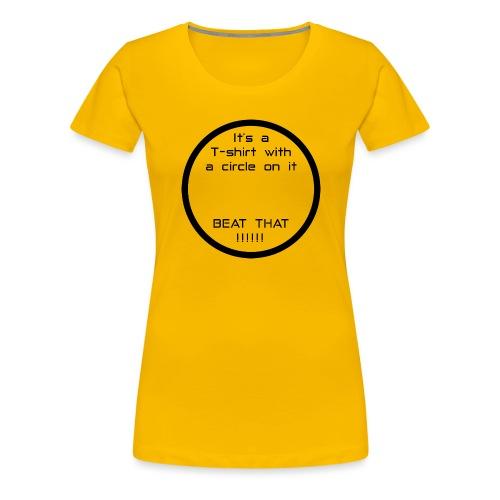Circle - Women's Premium T-Shirt