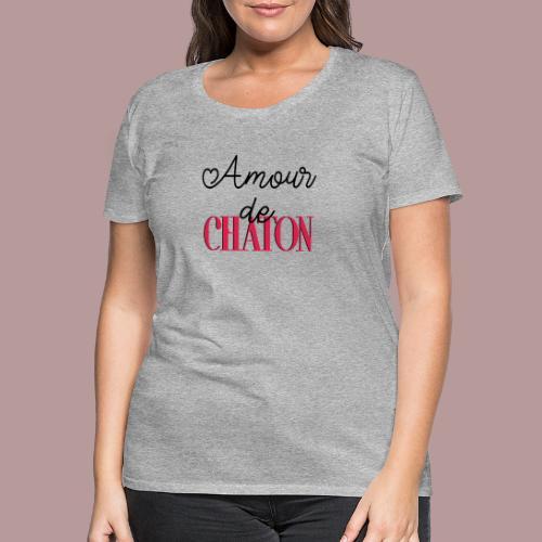 Amour de chaton - T-shirt Premium Femme