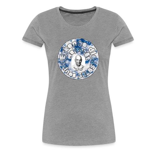 SELBST - Erkenntnis - Frauen Premium T-Shirt
