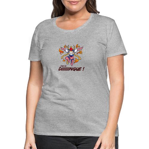Ikki - J'suis un dingue - T-shirt Premium Femme