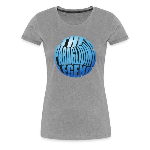 The Paragliding Legend - Frauen Premium T-Shirt