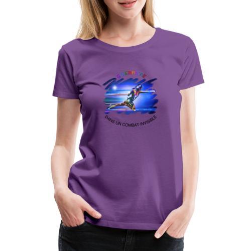 Guerrière dans un combat invisible - T-shirt Premium Femme