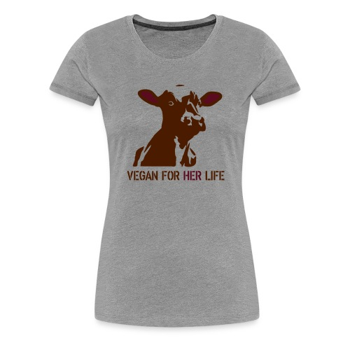 vegan for her life - Frauen Premium T-Shirt