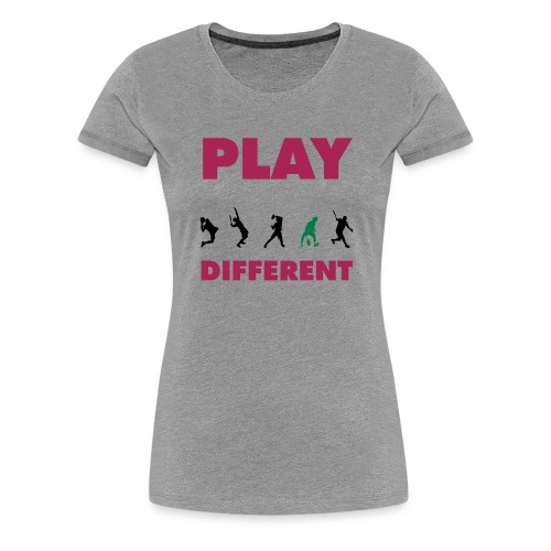 PLAY DIFFERENT 2 - Frauen Premium T-Shirt