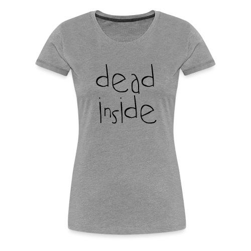 deadblack - Women's Premium T-Shirt