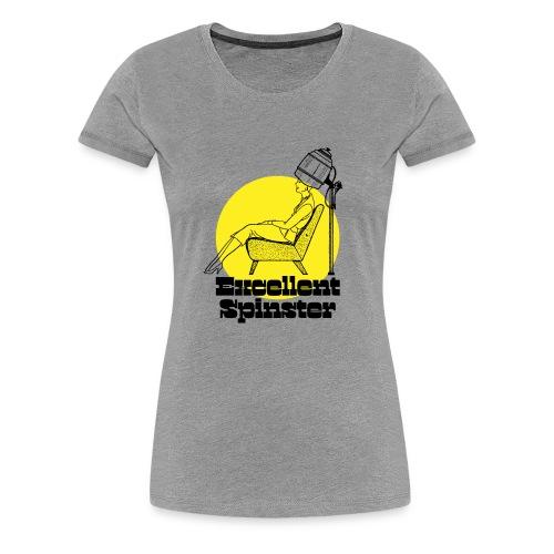 excellent spinster hairdo - Women's Premium T-Shirt