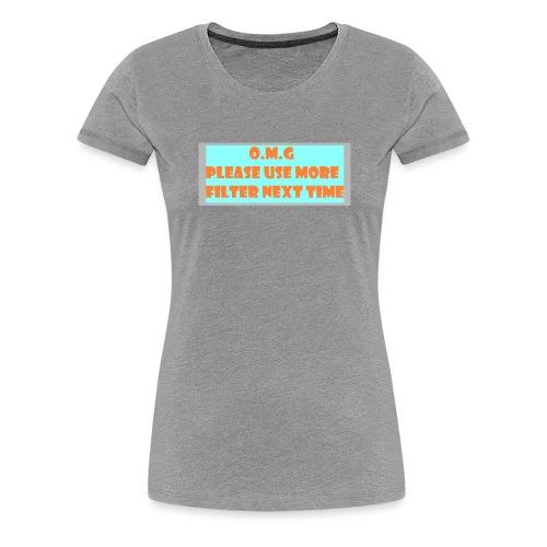 o.m.g - Women's Premium T-Shirt