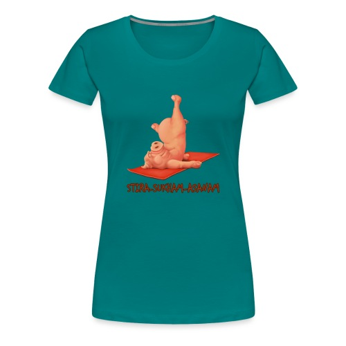 Schweindi-Stira-Sukham - Frauen Premium T-Shirt