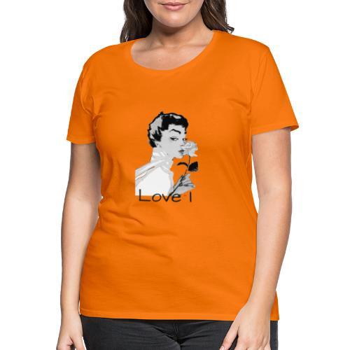 Love I - T-shirt Premium Femme