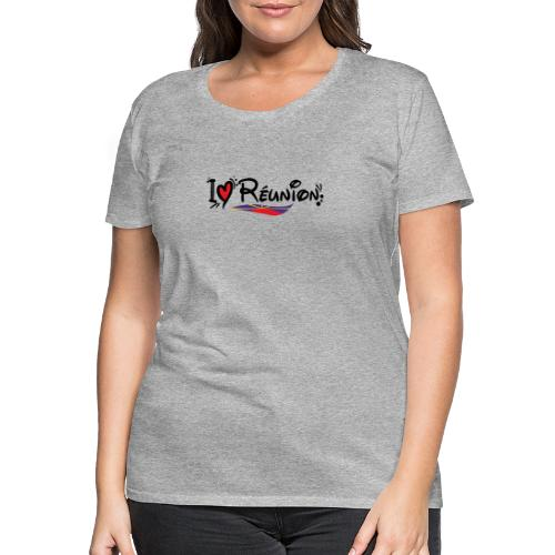 i love Réunion - T-shirt Premium Femme