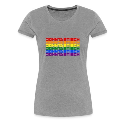 Rainbow Flag Johntastisch - Frauen Premium T-Shirt