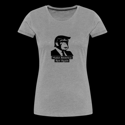 Make America Ape Again - Frauen Premium T-Shirt