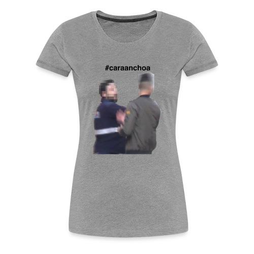 caraanchoa - Camiseta premium mujer