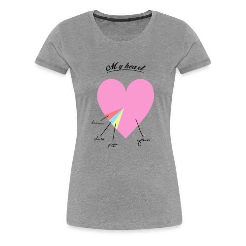 My heart - T-shirt Premium Femme