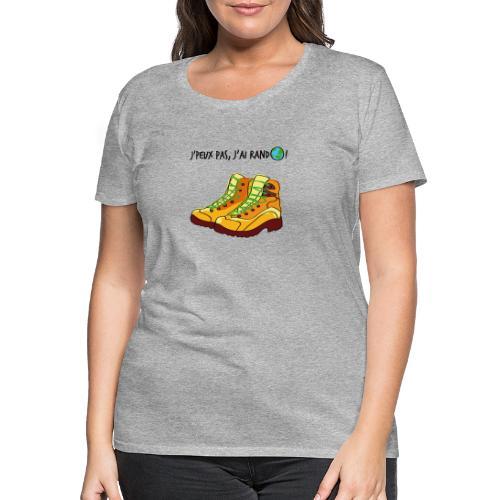 J'peux pas, j'ai rando ! - T-shirt Premium Femme