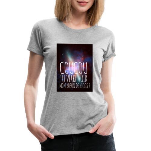COUCOU TU VEUX VOIR - T-shirt Premium Femme