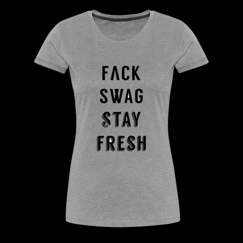 Fack Swag Tee - Camiseta premium mujer
