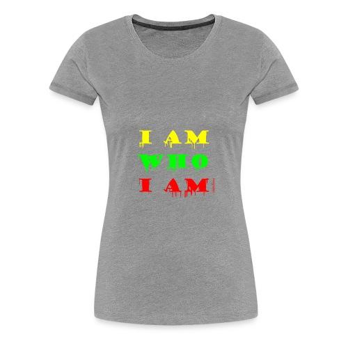 Je suis qui je suis - T-shirt Premium Femme
