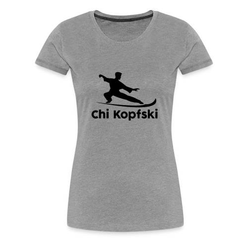 chi kopfski - Frauen Premium T-Shirt