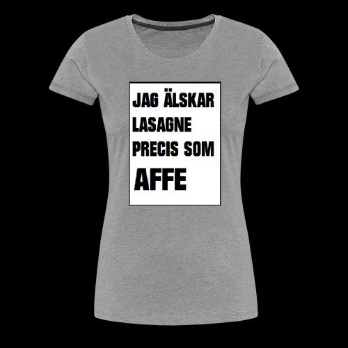 Affe älskar lasagne - Premium-T-shirt dam