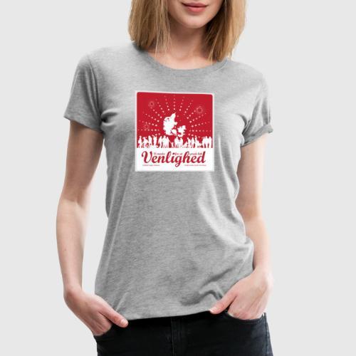 Vi mødes for at sprede lidt venlighed - Dame premium T-shirt