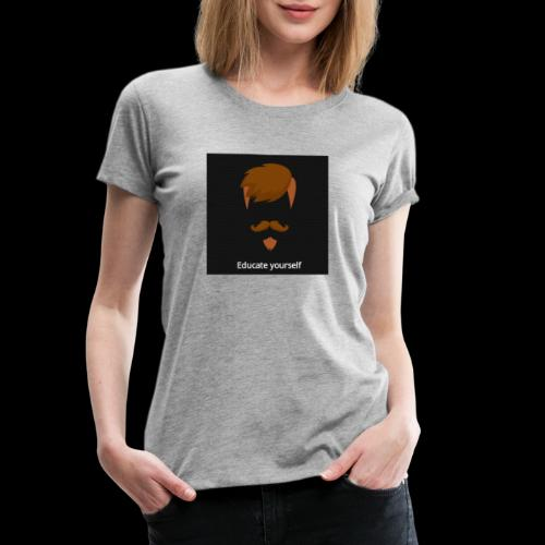 educate yourself - Women's Premium T-Shirt