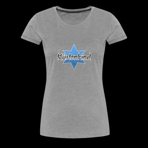 Kuestenkind - Frauen Premium T-Shirt