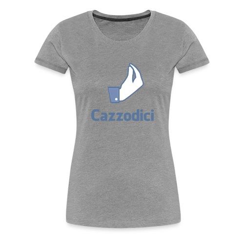 cazzodici - Maglietta Premium da donna