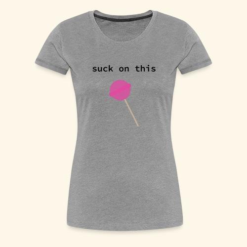 lollypoping - Vrouwen Premium T-shirt