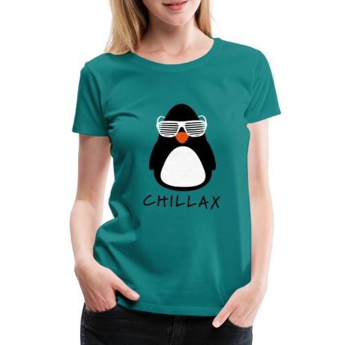 Chillax - Vrouwen Premium T-shirt