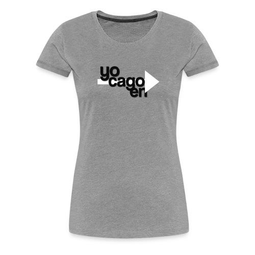 YO CAGO EN -> DESIGN - funny design. - Women's Premium T-Shirt