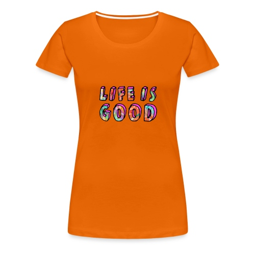 LifeIsGood - Women's Premium T-Shirt