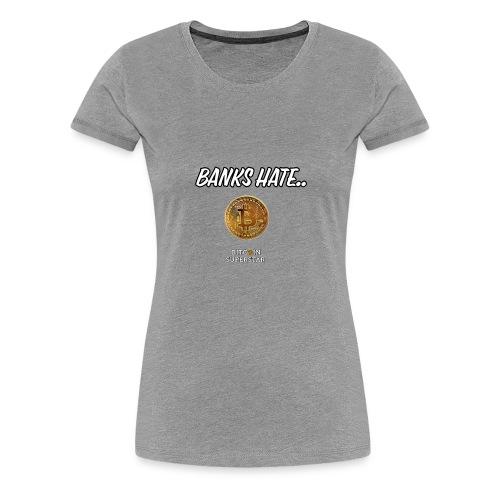 Baks hate - Maglietta Premium da donna