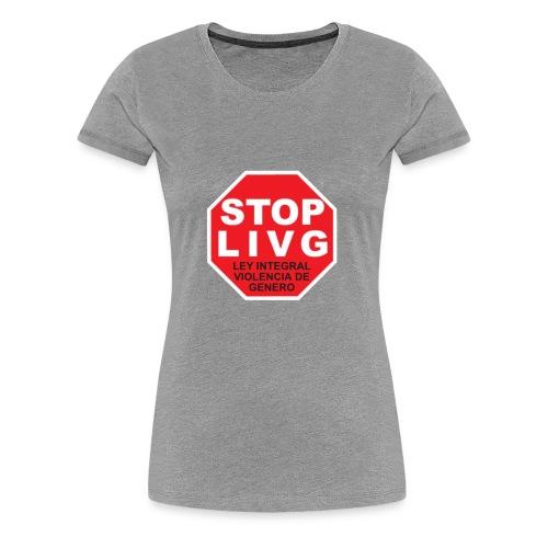 Stop LIVG Ley integral de violencia de Género - Camiseta premium mujer