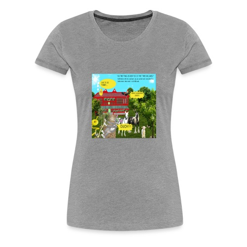 AS THE TWIG IS BENT,SO IS THE TREE INCLINED - Women's Premium T-Shirt