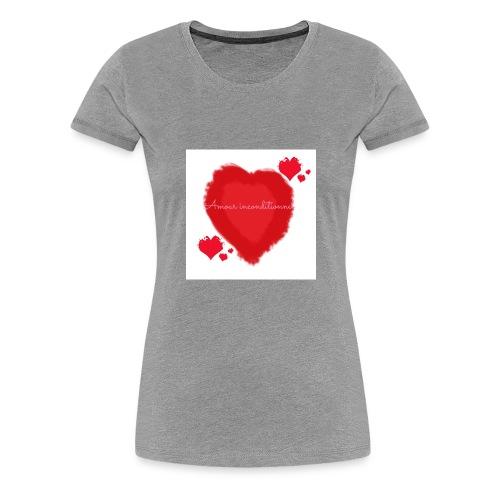 Amour inconditionnel - T-shirt Premium Femme