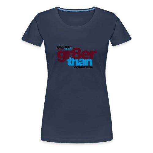 courage-gr8erthan-corrupt - Women's Premium T-Shirt