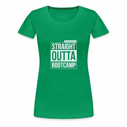 Suoraan Bootcampilta - Naisten premium t-paita