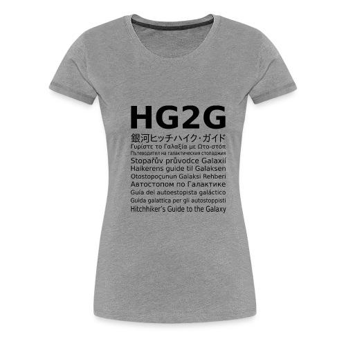 HG2G - Frauen Premium T-Shirt