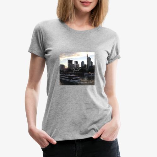 JiaLi Frankfurt Life - T-shirt Premium Femme