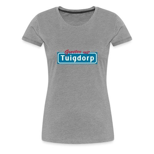 Tuigdorp - Vrouwen Premium T-shirt